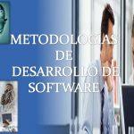 principales metodologias del desarrollo de software